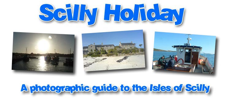 A photographic guide to holidaying in the Isles of Scilly